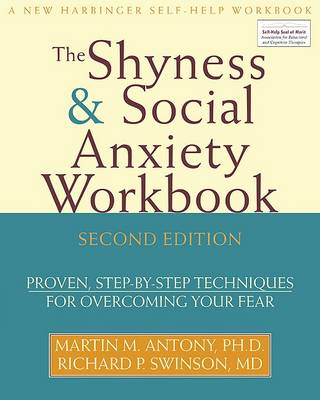 Shyness and Social Anxiety Workbook (BOK)