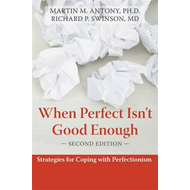When Perfect Isn't Good Enough (BOK)