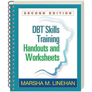DBT (R) Skills Training Handouts and Worksheets, Second Edit (BOK)