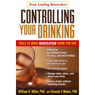 Controlling Your Drinking: Tools to Make Moderation Work for You (BOK)