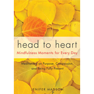 Head to Heart: Mindfulness Moments for Every Day (BOK)