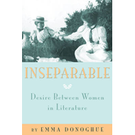 Inseparable: Desire Between Women in Literature (BOK)