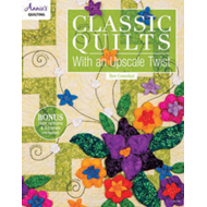 Classic Quilts with an Upscale Twist (BOK)