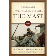 The Annotated Two Years Before the Mast (BOK)