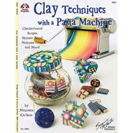 Clay Techniques with a Pasta Machine (BOK)