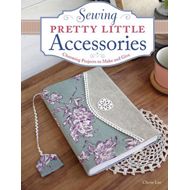 Sewing Pretty Little Accessories (BOK)