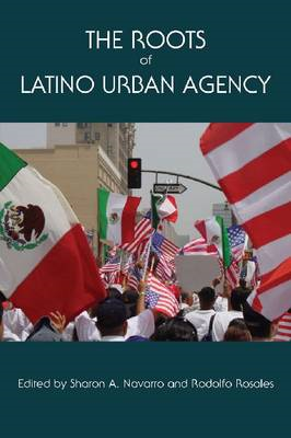 The Roots of Latino Urban Agency (BOK)