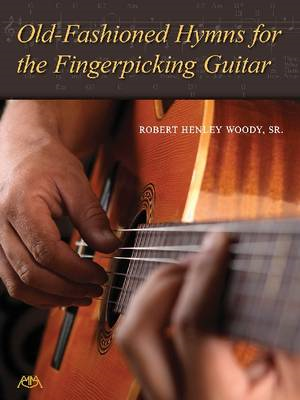Old-Fashioned Hymns for the Fingerpicking Guitar (BOK)