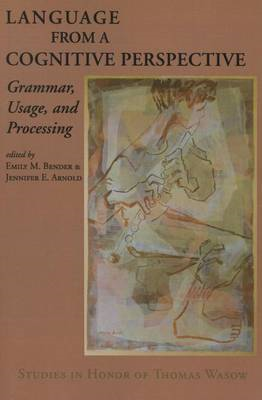 Language from a Cognitive Perspective: Grammar, Usage, and Processing (BOK)