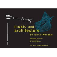 Music and Architecture: Architectural Projects, Texts, and Realizations (BOK)