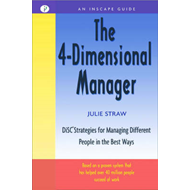 4-Dimensional Manager: DiSC Strategies for Managing Differen (BOK)