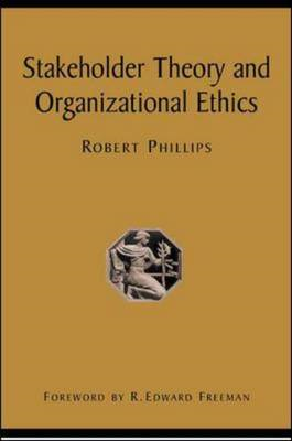 Stakeholder Theory and Organizational Ethics (BOK)