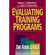 Evaluating Training Programs: The Four Levels (BOK)