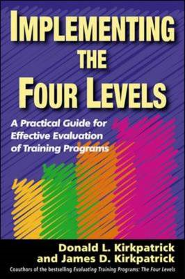 Implementing the Four Levels. A Practical Guide for Effectiv (BOK)