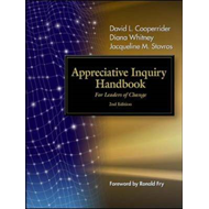 Appreciative Inquiry Handbook. For Leaders of Change (BOK)