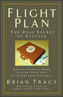 Flight Plan: The Real Secret of Success (BOK)