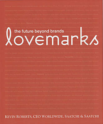 Lovemarks: The Future Beyond Brands (BOK)