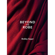 Beyond the Robe (BOK)