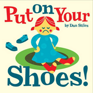 Put on Your Shoes! (BOK)