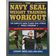 Navy Seal Weight Training: The Complete Workout (BOK)
