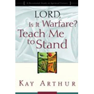 Lord, is it Warfare? Teach Me to Stand: A Devotional Study on Spiritual Victory (BOK)