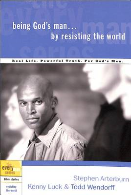Being God's Man by Resisting the World (BOK)