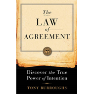 Law of Agreement: Discover the True Power of Intention (BOK)