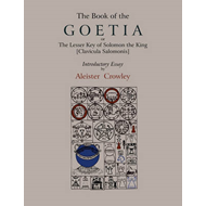 The Book of Goetia, or the Lesser Key of Solomon the King [Clavicula Salomonis]. Introductory Essay (BOK)