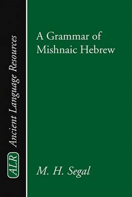 Grammar of Mishnaic Hebrew (BOK)