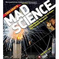 Theo Gray's Mad Science (BOK)