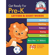 Get Ready for Pre-K: Letters & Sight Words: 245 Fun Exercised for Mastering Basic Skills (BOK)