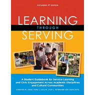 Learning Through Serving: A Student Guidebook for Service-Learning and Civic Engagement Across Acade (BOK)