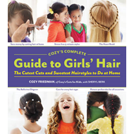 Cozy's Complete Guide to Girls' Hair (BOK)