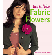 Fun-to-wear Fabric Flowers (BOK)