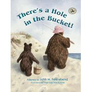 There's a Hole in the Bucket! (BOK)