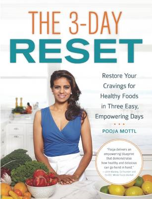 The 3-Day Reset: Restore Your Cravings For Healthy Foods in Three Easy, Empowering Days (BOK)