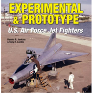 Experimental and Prototype U.S. Air Force Jet Fighters (BOK)