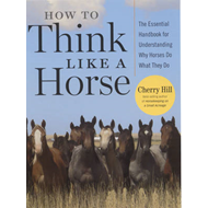 How to Think Like a Horse (BOK)