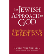 The Jewish Approach to God: A Brief Introduction for Christians (BOK)