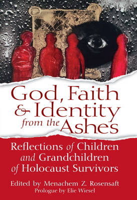 God, Faith & Identity from the Ashes (BOK)