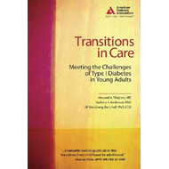 Transitions in Care: Meeting the Challenges of Type 1 Diabetes in Young Adults (BOK)