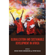 Globalization and Sustainable Development in Africa (BOK)