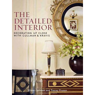 The Detailed Interior: Decorating Up Close with Cullman and Kravis (BOK)