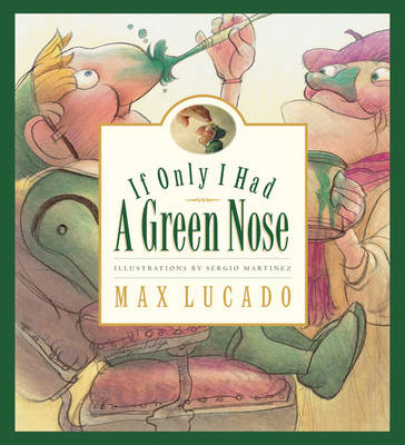 If Only I Had a Green Nose (BOK)