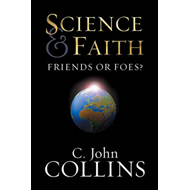 Science and Faith: Friends or Foes? (BOK)