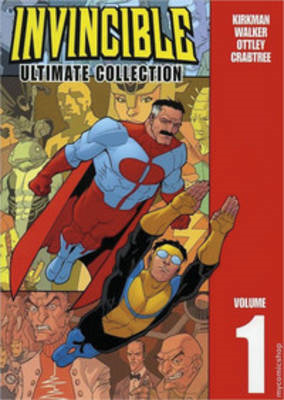 Invincible: The Ultimate Collection: v. 1 (BOK)