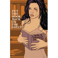 Put the Book Back on the Shelf: A Belle and Sebastian Anthology (BOK)