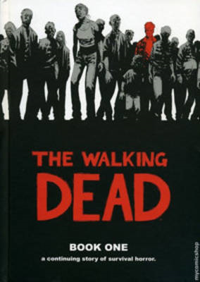 The Walking Dead: Bk. 1 (BOK)
