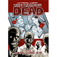 The Walking Dead Volume 1: Days Gone Bye (BOK)