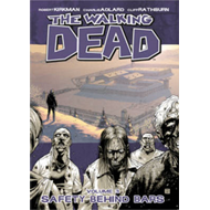 The Walking Dead Volume 3: Safety Behind Bars (BOK)